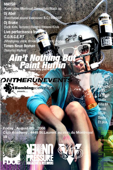 Aint nuthing but paint huffin