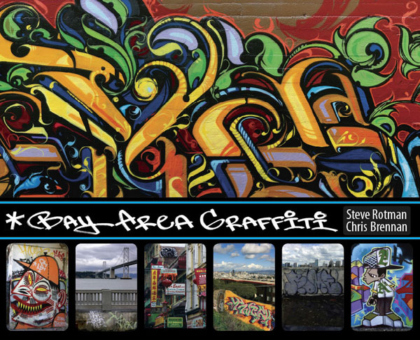 Bay Area Graffiti Book