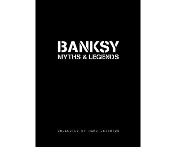 banksy myths legends book