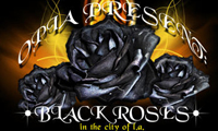 Black Roses Show