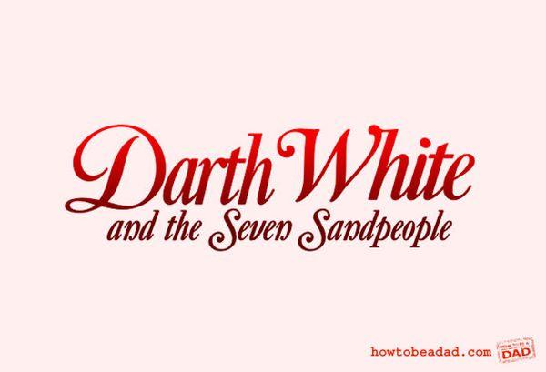 darth white and the seven sandpeople