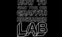 How To Start Up Graffiti Research Lab