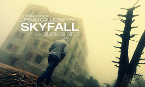 Urban Calligraphy &#8220;Skyfall&#8221;