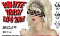 White Trash Expo 2008