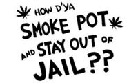 How to Smoke Pot and Stay out of Jail