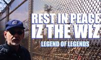 RIP Iz The Wiz – Graffiti Legend