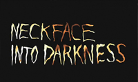 """Neck Face """"Into Darkness"""" Exhibition Video Trailer"""