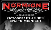 "Norm One ""Angels Will Rise"" Solo Art Exhibit"