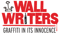 Roger Gastman's Wall Writers